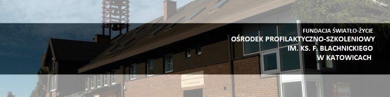 Fundacja Światło- Życie Ośrodek Profilaktyczno-Szkoleniowy